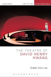 The Theatre of David Henry Hwang ebook by Esther Kim Lee