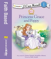 Princess Grace and Poppy ebook by Jeanna Young,Jacqueline Kinney Johnson