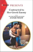 Contracted to Her Greek Enemy ebook by Annie West