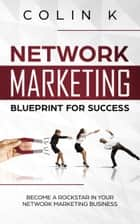 Network Marketing Blueprint for Success eBook by Praveen Kumar