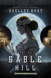 Deception on Sable Hill ebook by Shelley Gray