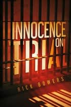 Innocence On Trial ebook by