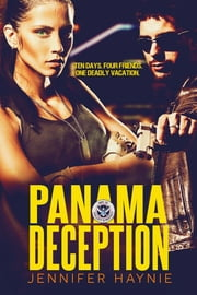 Panama Deception ebook by Jennifer Haynie