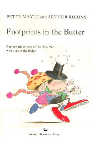 Footprints in the Butter ebook by Peter Mayle,Arthur Robins