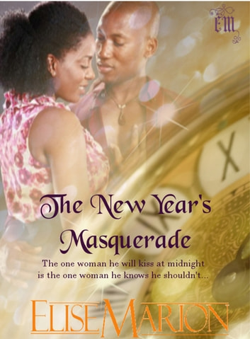 The New Year's Masquerade ebook by Elise Marion