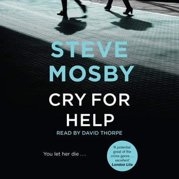 Cry for Help audiobook by Steve Mosby