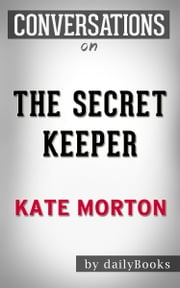 The Secret Keeper: A Novel By Kate Morton ebook by dailyBooks