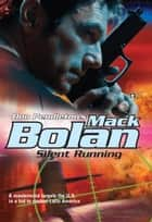 Silent Running ebook by Don Pendleton