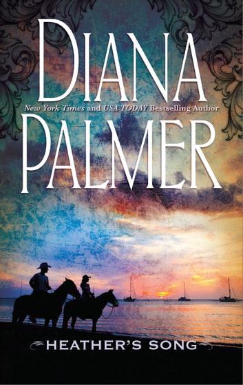Heather's Song ebook by Diana Palmer
