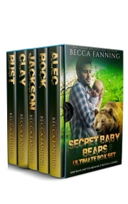 Secret Baby Bears Ultimate Box Set ebook by Becca Fanning