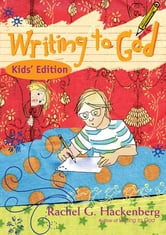 Writing to God - Kid's Edition ebook by Rachel Hackenberg