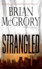 Strangled ebook by Brian McGrory