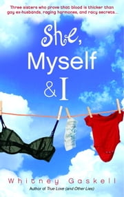 She, Myself & I ebook by Whitney Gaskell