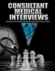 Consultant Medical Interviews ebook by Consultantmedicalinterview .com