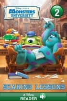 Monsters University: Scaring Lessons - A Disney Read Along ebook by Disney Book Group, Susan Amerikaner