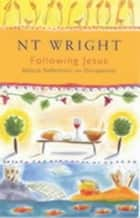 Following Jesus - Biblical Reflections on Discipleship eBook by Tom Wright