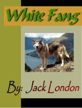 White Fang ebook by London, Jack