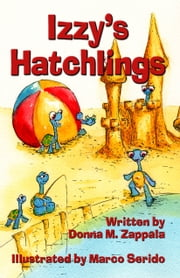 Izzy's Hatchlings ebook by Donna M. Zappala