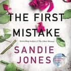 The First Mistake audiobook by Sandie Jones, Nathalie Buscombe