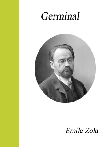 Germinal ebook by Emile Zola