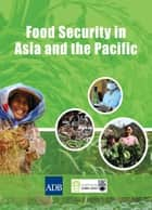 Food Security in Asia and the Pacific eBook by Asian Development Bank