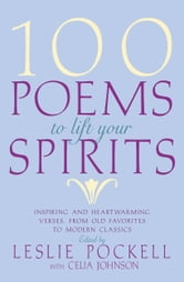 100 Poems to Lift Your Spirits ebook by
