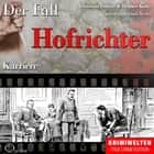 Karriere - Der Fall Hofrichter audiobook by Christian Lunzer, Henner Kotte