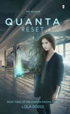 Quanta Reset 電子書 by Lola Dodge, Aileen Erin