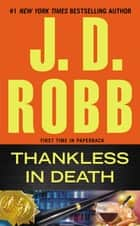 Thankless in Death 電子書 by J. D. Robb
