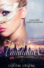 The First Candidate (A Bidden Short) ebook by Crystal Cierlak