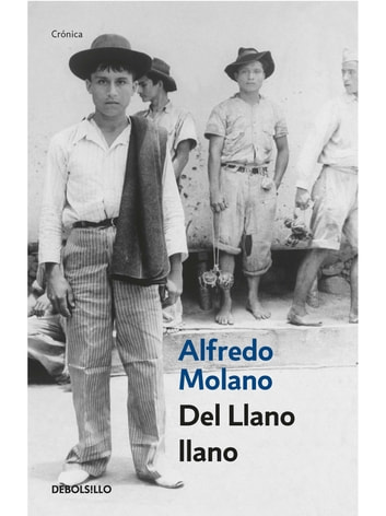 Del llano llano ebook by Alfredo Molano