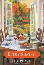 Every Sunday ebook by Peter Pezzelli