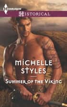 Summer of the Viking - An Intense Story of Forbidden Passion ebook by Michelle Styles