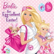An Egg-cellent Easter! (Barbie) ebook by Rebecca Frazer,Kellee Riley