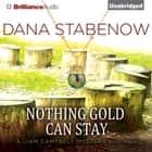 Nothing Gold Can Stay audiobook by