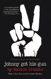 Johnny Got His Gun ebook by Dalton Trumbo,E. L. Doctorow