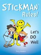Stickman Rules! ebook by Terry Hawkins