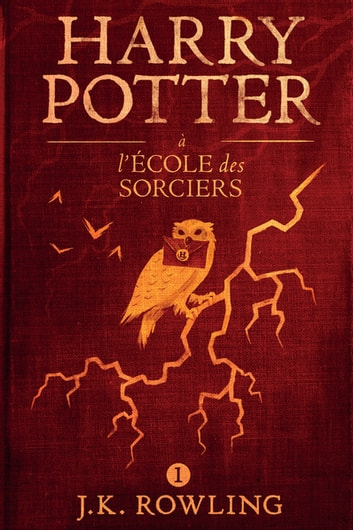 Harry Potter à L'école des Sorciers eBook by J.K. Rowling,Olly Moss