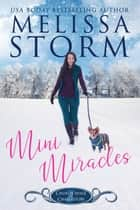 Mini Miracles ebook by Melissa Storm