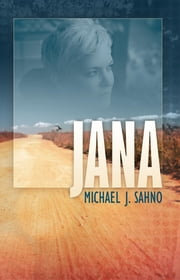 Jana ebook by Michael J. Sahno