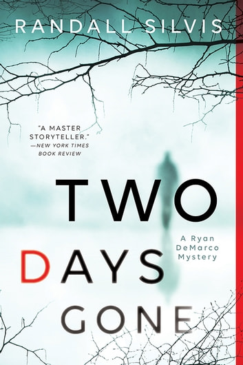 Two Days Gone ebook by Randall Silvis