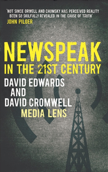 NEWSPEAK in the 21st Century ebook by David Edwards,David Cromwell