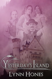 Yesterday's Island ebook by Lynn Hones