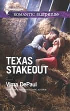 Texas Stakeout ebook by