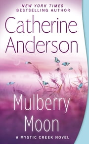 Mulberry Moon ebook by Catherine Anderson