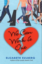 We Can Work It Out ebook by Elizabeth Eulberg