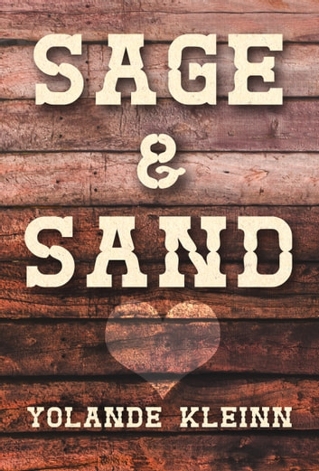 Sage and Sand ebook by Yolande Kleinn