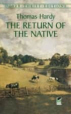 The Return of the Native ebooks by Thomas Hardy