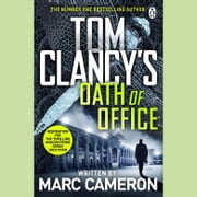 Tom Clancy's Oath of Office audiobook by Marc Cameron