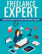 Freelance Expert ebook by Yash Gupta